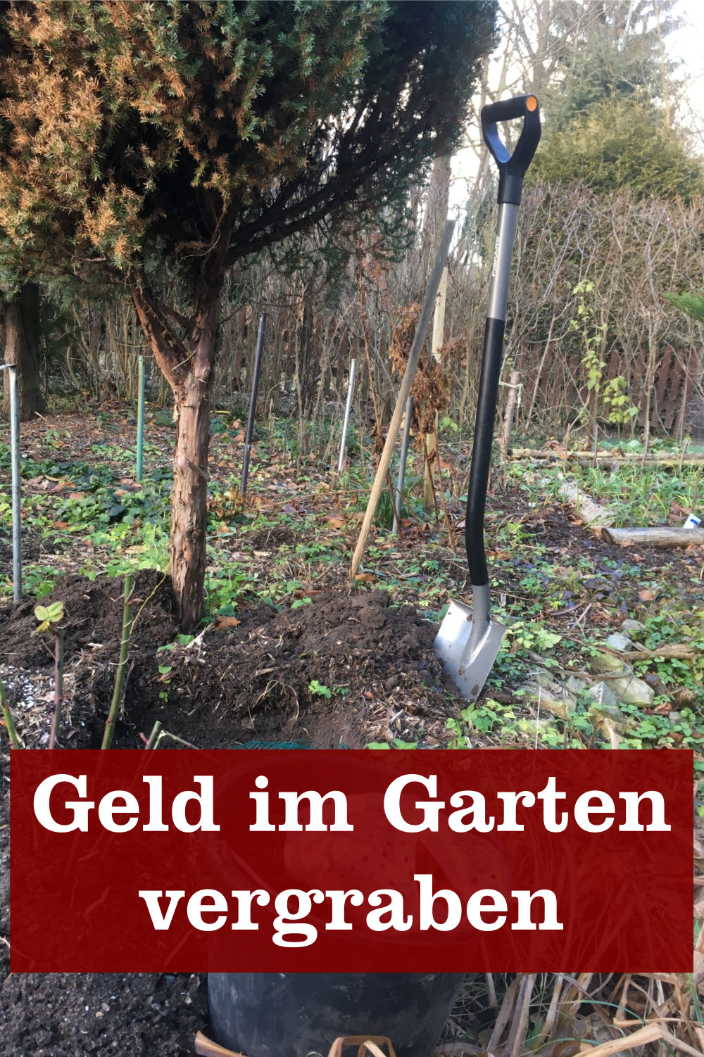Geld im Garten vergraben