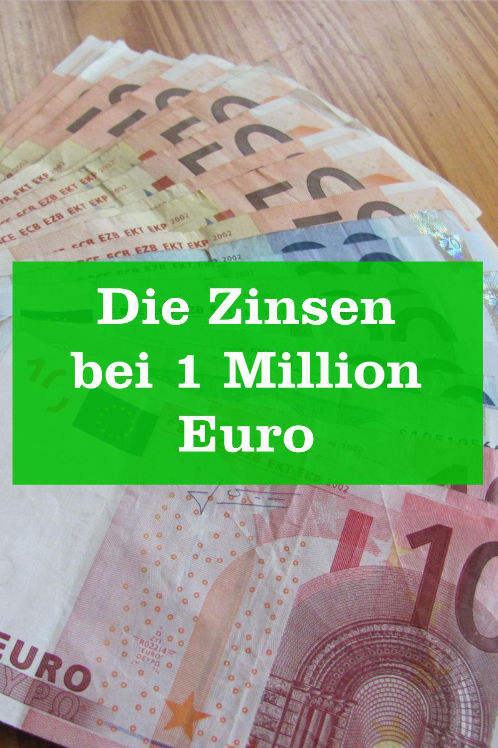 Zinsen 1 Million Euro