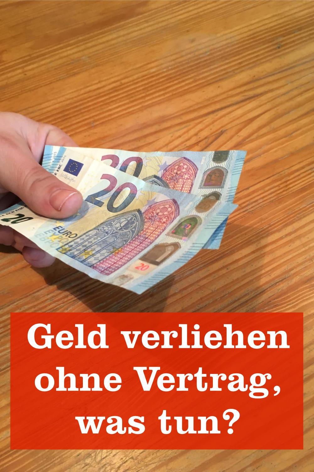 Geld leihen ohne Vertrag