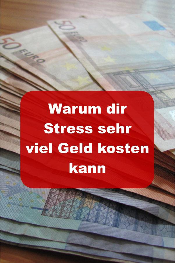 Stress kostet Geld