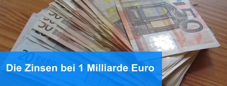 Zinsen 1 Milliarde Euro