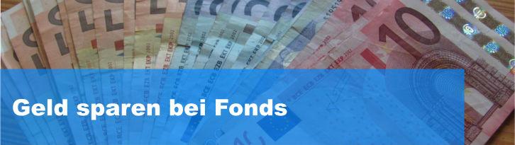 Geld sparen bei Fonds