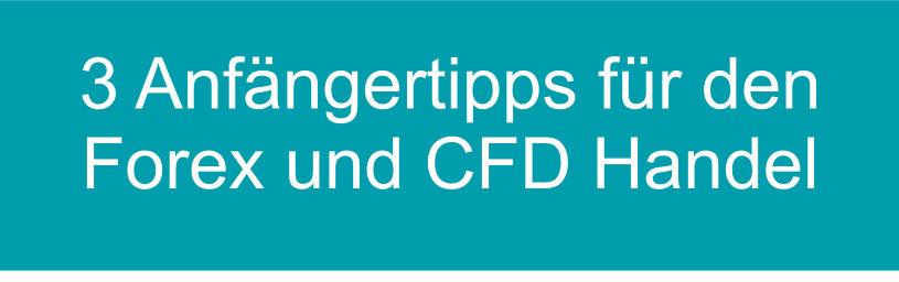 Tipps Forex und CFD
