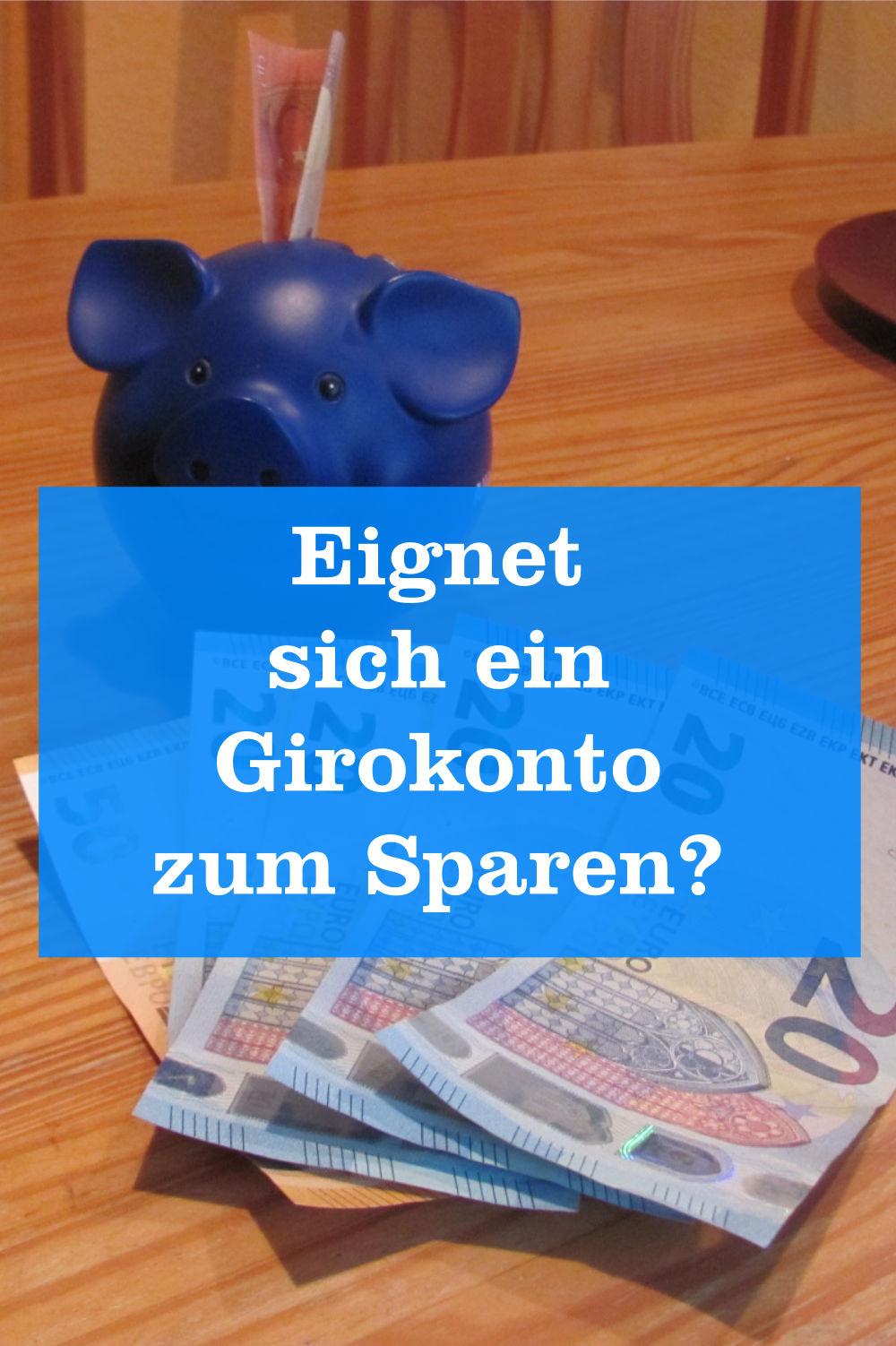 Girokonto zum Sparen