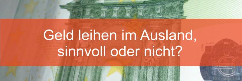 Geld leihen im Ausland