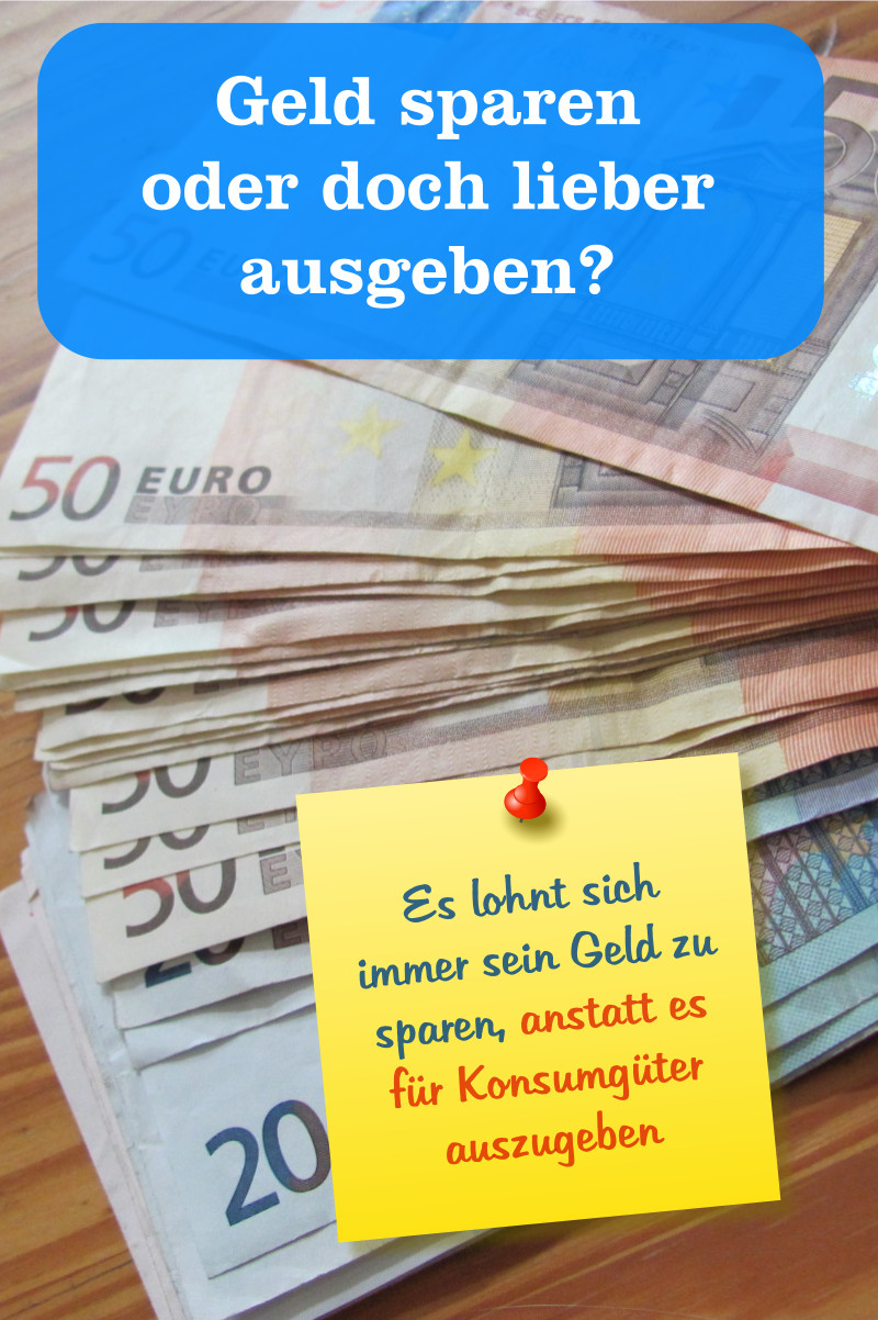 Geld sparen oder ausgeben