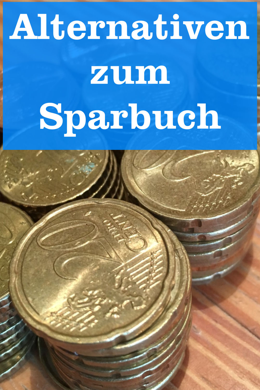Sparbuch Alternativen