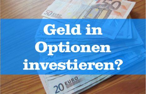 Optionen Geld investieren