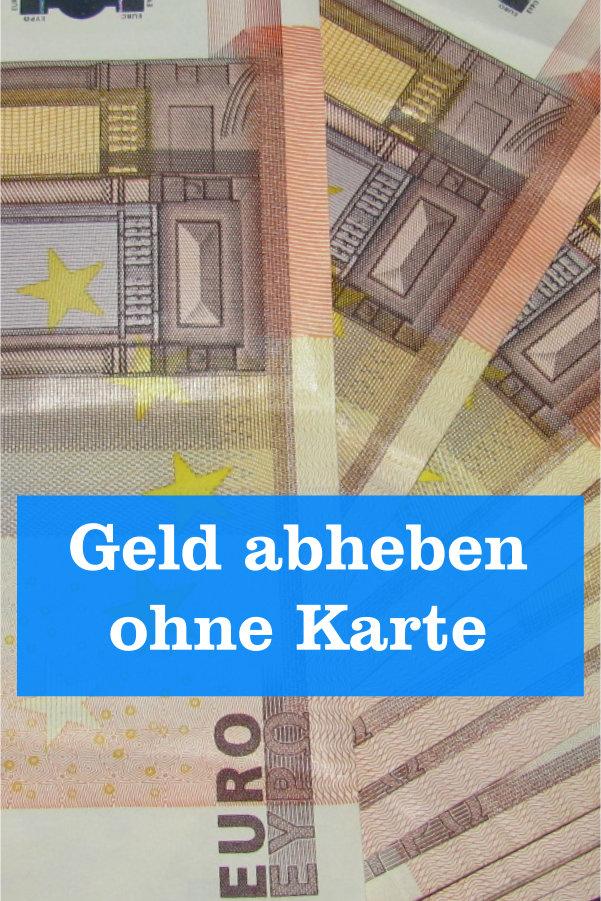 Geld abheben ohne Karte