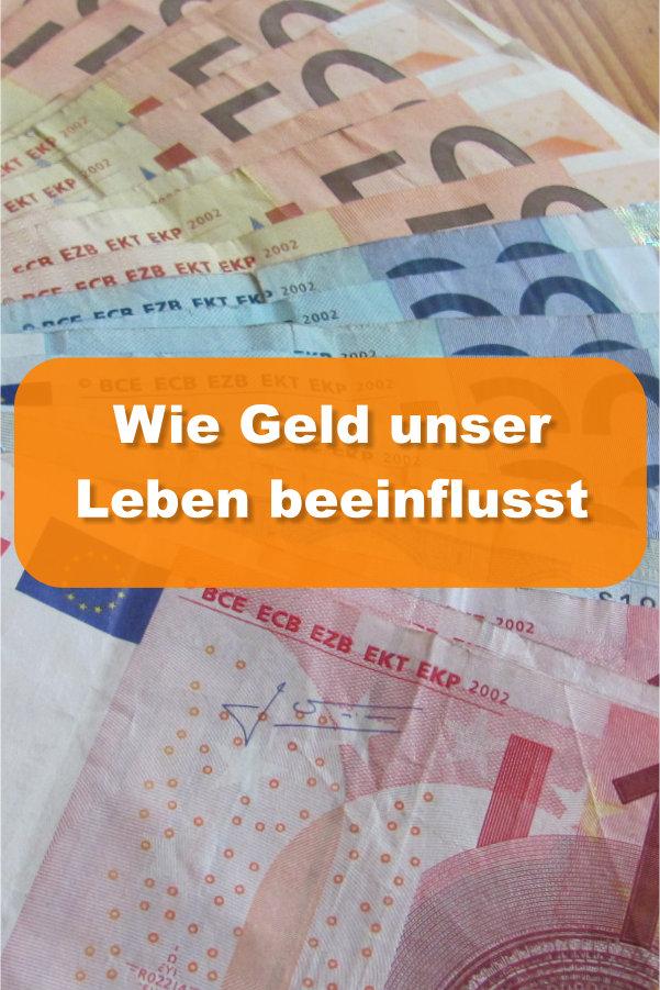 Geld beeinflusst Leben