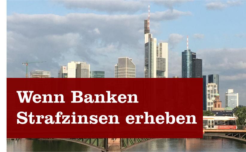 Banken Strafzinsen