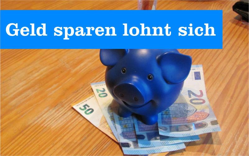 Geld sparen lohnt