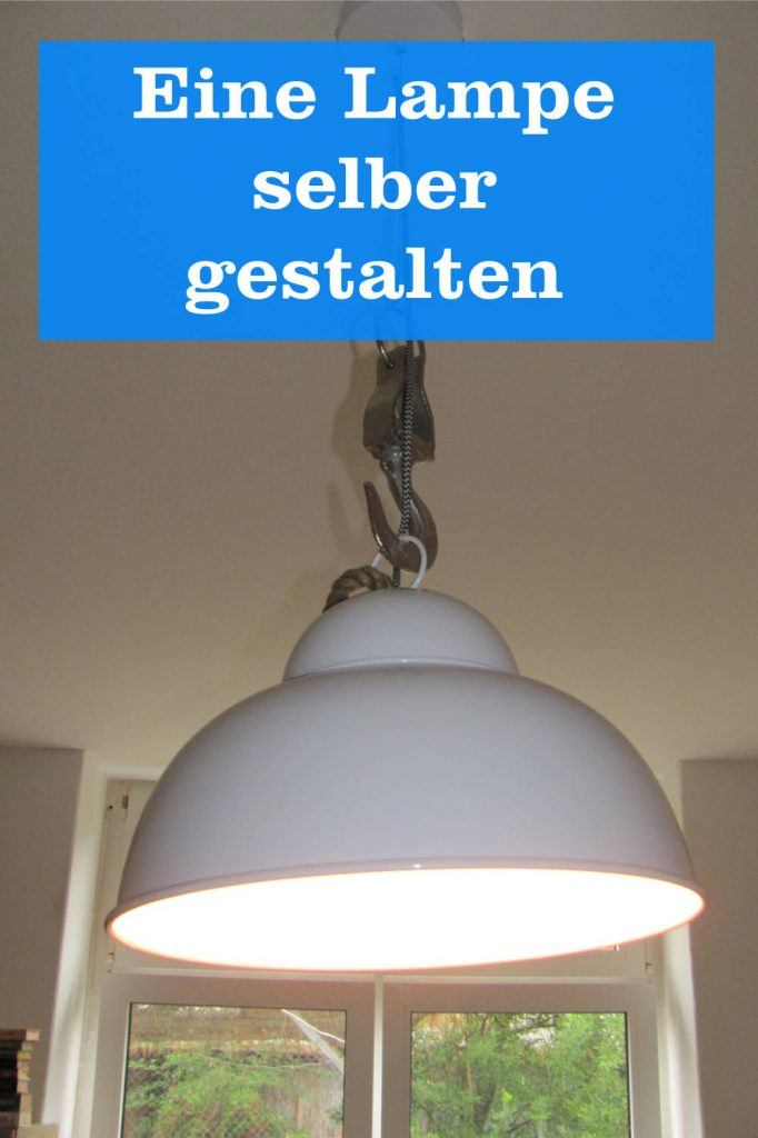 Lampe selber gestalten